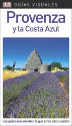 provenza y costa azul 2018 (guias visuales) 9780241336557