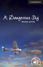 a dangerous sky (level 6 advanced) (book)-michael austen-9781107694057