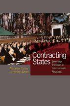 contracting states (ebook) alexander cooley hendrik spruyt 9781400830657