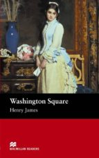 macmillan readers beguinner: washington square henry james margaret tarner 9781405072557