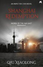 shanghai redemption (inspector chen cao 9)-qiu xiaolong-9781473617957