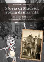 storia di madrid, storia di una vita (ebook) 9781507197257