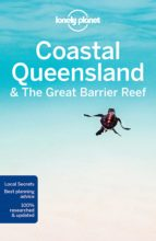 coastal queensland & great barrier reef 8th ed. (ingles) (lonely planet country regional guides)-9781786571557