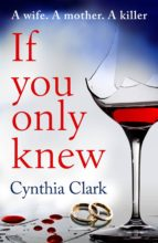 if you only knew (ebook)-cynthia clark-9781786699657