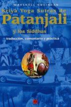 kriya yoga sutras de patañjali y los siddhas marshall govindan 9781895383157