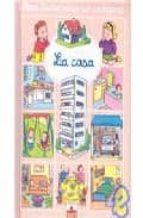la casa (mini diccionario por imagenes) nathalie belineau 9782215081357