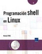 programacion shell en linux nicolas pons 9782746063457