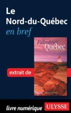 le nord-du-québec en bref (ebook)-9782765800057