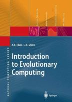 El libro de Introduction to evolutionary computing autor A. E. EIBEN DOC!