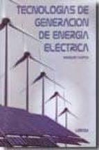 tecnologias de generacion de energia electrica-gilberto enriquez harper-9786070501357