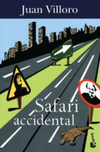 safari accidental (ebook) juan villoro 9786070744457