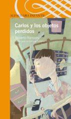 carlos y los objetos perdidos (ebook)-9786071116857