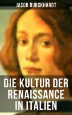 die kultur der renaissance in italien (ebook)-jacob burckhardt-9788027213757