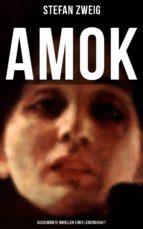 amok: ausgewählte novellen einer leidenschaft (ebook)-stefan zweig-9788027216857