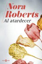 al atardecer (ebook)-nora roberts-9788401020957