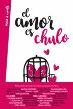el amor es chulo stephanie andugar 9788403518957