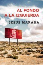 al fondo a la izquierda (ebook) jesus maraña 9788408171157