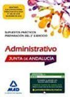 supuestos practicos de administrativo de la junta de andalucia: preparacion del 2º ejercicio 9788414203057