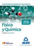 profesores de enseñanza secundaria fisica y quimica: temario (vol . 1)-9788414213957