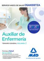auxiliar de enfermeria de osakidetza servicio vasco de salud: temario general (vol. 2) 9788414215357