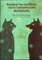 resolver los conflictos con la comunicacion no violenta marshall b. rosenberg gabriele seils 9788415053057