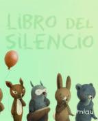 libro del silencio-deborah underwood-renata liwska-9788415116257