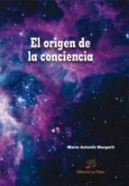 el origen de la conciencia maria antonia margarit 9788415336457