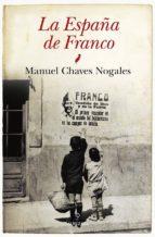 la españa de franco manuel chaves nogales 9788415338857