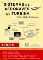 sistemas de aeronaves de turbina (ebook)-felipe gato gutierrez-felipe gato gutierrez-9788415378457