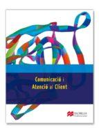 comunicacio i atencio client 2012 gs libro catalan-9788415426257