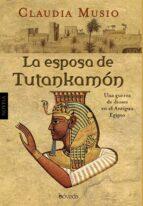 la esposa de tutankamon claudia musio 9788415497257