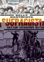 sally heathcote: sufragista (3ª ed.)-9788415724957