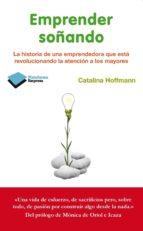 emprender soã±ando (ebook)-catalina hoffmann muñoz-seca-9788415750857