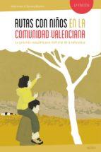 rutas con niños en la comunidad valenciana-noel arraiz-agueda monfort-9788415797357