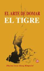 el arte de domar el tigre (ebook)-dharma arya akong rimpoche-9788415912057