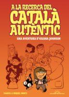 a la recerca del catala autentic: una aventura d iguana johnson-miquel marti-9788415944157