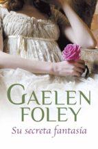 su secreta fantasía (spice 2) (ebook)-gaelen foley-9788415962557