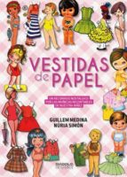 vestidas de papel-guillen medina-nuria simon-9788416217557