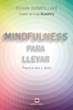 mindfulness para llevar rohan gunatillake 9788416363957