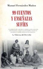 99 cuentos y enseñanzas sufíes-manuel fernandez muñoz-9788416392957