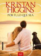 por ti, lo que sea (ebook)-kristan higgins-9788416550357
