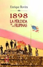 1898 la pérdida de las filipinas (ebook)-enrique rovira-9788416645657