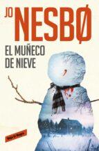 el muñeco de nieve (harry hole 7)-jo nesbo-9788416709557