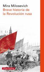 breve historia de la revolucion rusa-mira milosevich-9788416734757