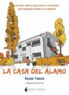 la casa del álamo-kazumi yumoto-9788416858057