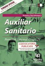 AUXILIAR SANITARIO. PERSONAL LABORAL GRUPO IV: TEMARIO Y TEST VOL. 2