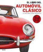 el libro del automovil clasico: la historia visual definitiva-9788416965557
