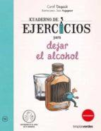cuaderno de ejercicios para dejar el alcohol carol dequick jean augagneur 9788416972357