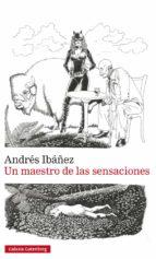 un maestro de las sensaciones-andres ibañez-9788417088057