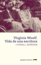 virginia woolf. vida de una escritora (ebook) lyndall gordon 9788417109257